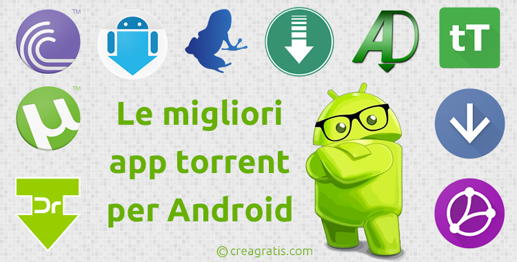 Le migliori app torrent per Android