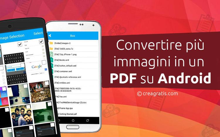 Convertire una serie di immagini in PDF su Android