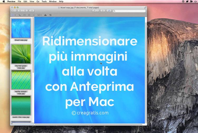 Ridimensionare più foto o immagini alla volta con Anteprima per Mac