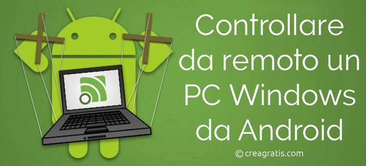 Come controllare da remoto un PC Windows da Android