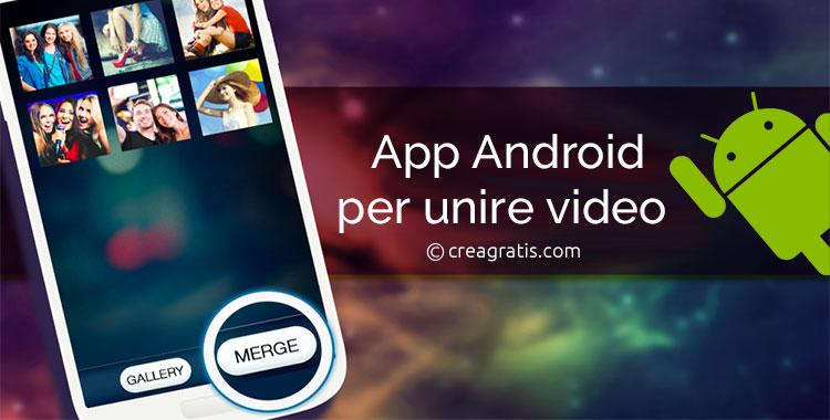 Le migliori app per unire video su Android