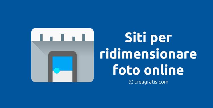 Siti per ridimensionare foto online