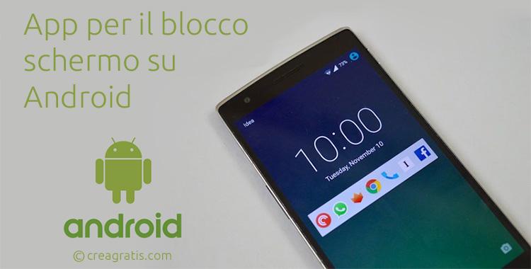 App per il blocco schermo su Android