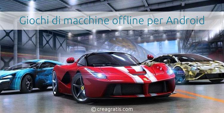 I migliori giochi di macchine offline per Android
