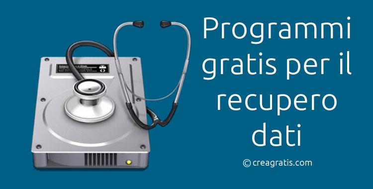 Programmi gratis per il recupero dati