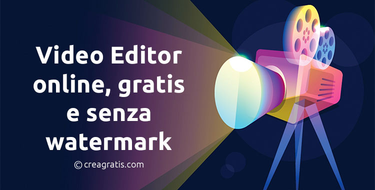 Video editor online e senza watermark